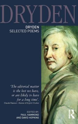 Dryden: Selected Poems - Hammond, Paul (Editor), and Hopkins, David (Editor)