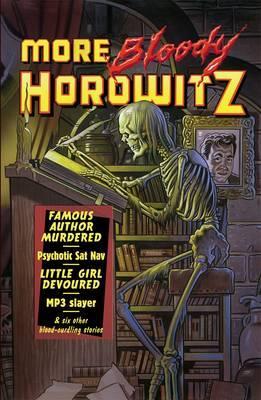 More Bloody Horowitz - Horowitz, Anthony