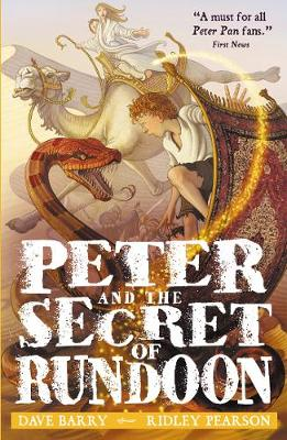 Peter and the Secret of Rundoon - Barry, Dave, and Pearson, Ridley