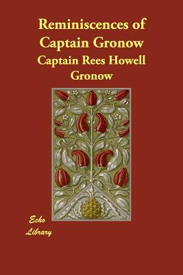Reminiscences of Captain Gronow - Gronow, Captain Rees Howell