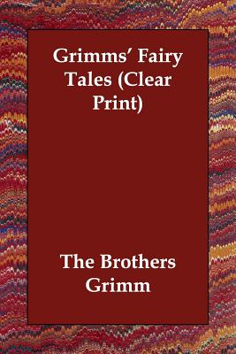 Grimm's Fairy Tales - Brothers Grimm, and Grimm, The Brothers