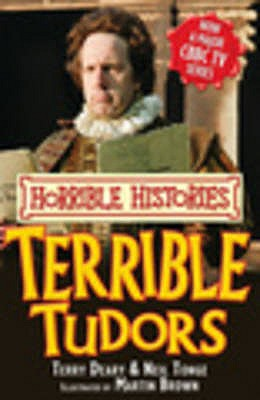 Terrible Tudors - Deary, Terry, and Tonge, Neil