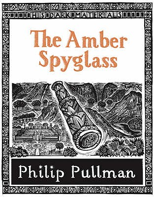 The Amber Spyglass - Pullman, Philip