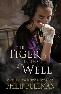 The Tiger in the Well - Pullman, Philip