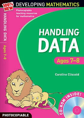 Handling Data: Ages 7-8 - Clissold, Caroline, and Koll, Hilary, and Mills, Steve