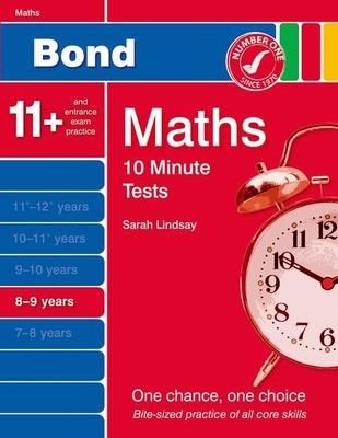 Bond 10 Minute Tests Maths: 8-9 Years - Lindsay, Sarah