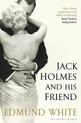 Jack Holmes and His Friend - White, Edmund
