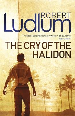 The Cry of the Halidon - Ludlum, Robert