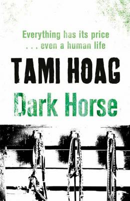 Dark Horse - Hoag, Tami