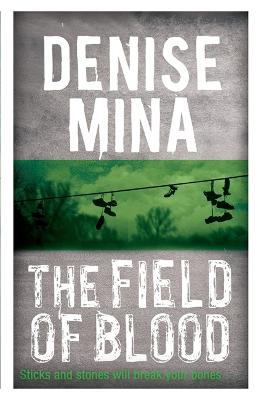 The Field of Blood - Mina, Denise