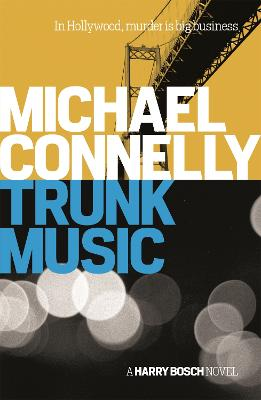Trunk Music - Connelly, Michael