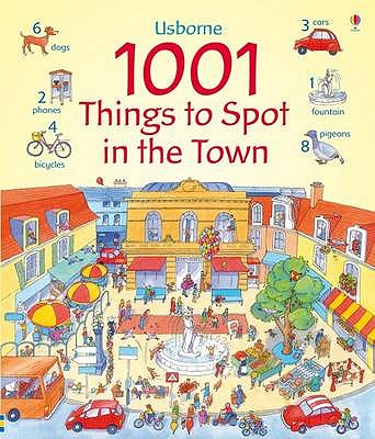 1001 Things to Spot in the Town - Milbourne, Anna