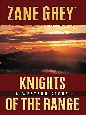 Knights of the Range - Grey, Zane