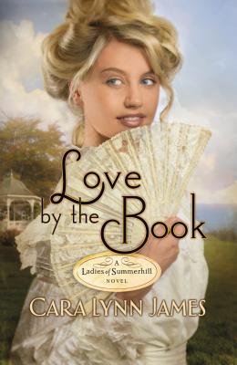 Love by the Book - James, Cara Lynn