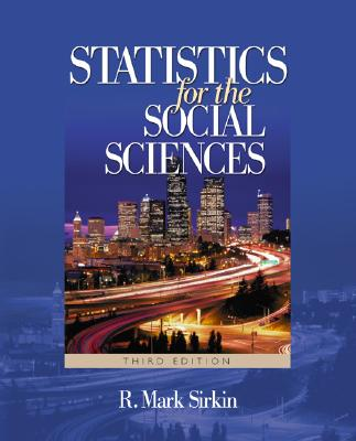 Statistics for the Social Sciences - Sirkin, R Mark, Dr.