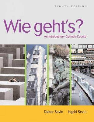 Wie Geht's?: An Introductory German Course - Sevin, Dieter, and Sevin, Ingrid