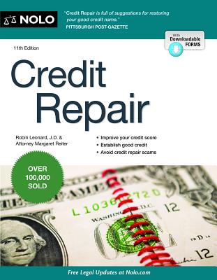 Credit Repair - Leonard, Robin, J.D., and Reiter, Margaret