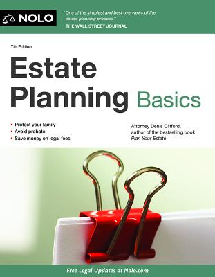 Estate Planning Basics - Clifford, Denis, Attorney