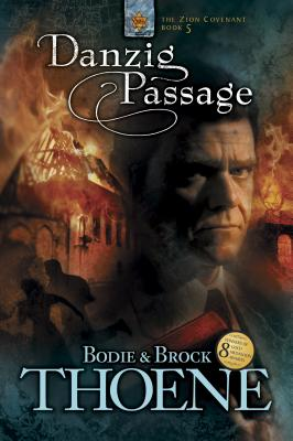 Danzig Passage - Thoene, Bodie, Ph.D., and Thoene, Brock, Ph.D.