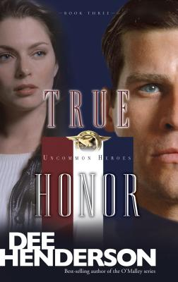 True Honor - Henderson, Dee