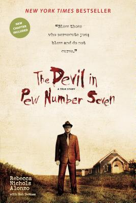 The Devil in Pew Number Seven - Alonzo, Rebecca Nichols, and DeMoss, Bob