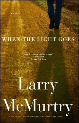 When the Light Goes - McMurtry, Larry