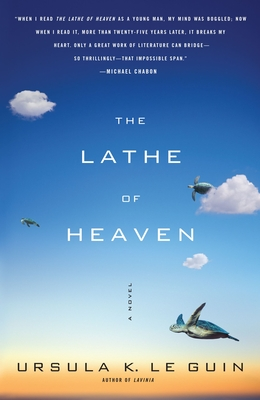 The Lathe of Heaven - Le Guin, Ursula K