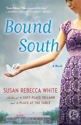 Bound South - White, Susan Rebecca
