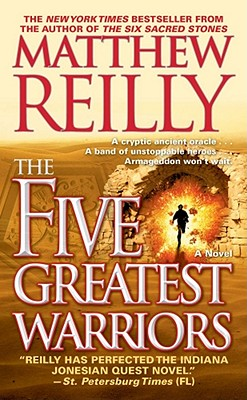 The Five Greatest Warriors - Reilly, Matthew