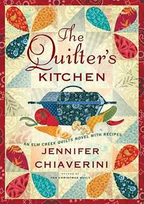 The Quilter's Kitchen - Chiaverini, Jennifer