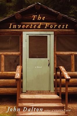 The Inverted Forest - Dalton, John