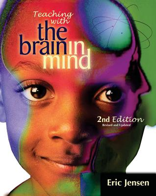 Teaching with the Brain in Mind - Jensen, Eric, S.J.