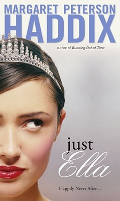 Just Ella - Haddix, Margaret Peterson