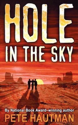 Hole in the Sky - Hautman, Pete
