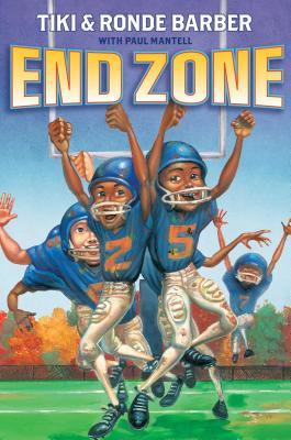 End Zone - Barber, Tiki, and Barber, Ronde, and Mantell, Paul