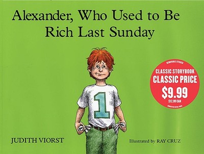Alexander, Who Used to Be Rich Last Sunday - Viorst, Judith