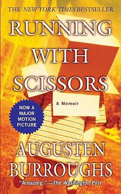 Running with Scissors - Burroughs, Augusten
