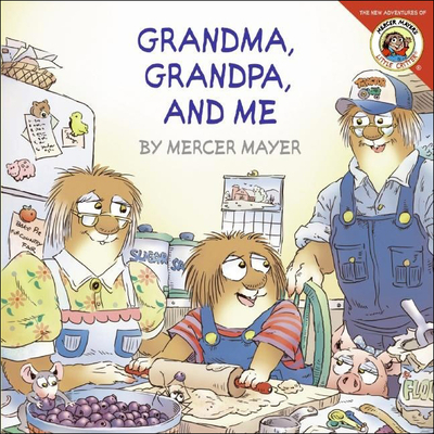 Grandma, Grandpa, and Me - Mayer, Mercer