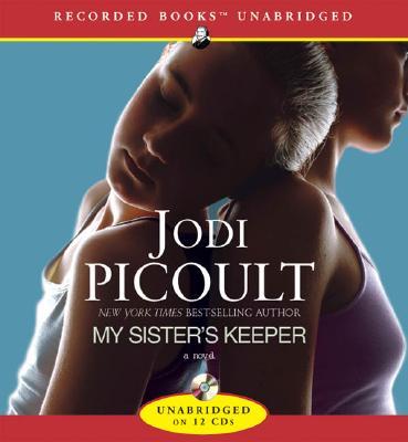 My Sister's Keeper - Picoult, Jodi, and Various (Narrator)