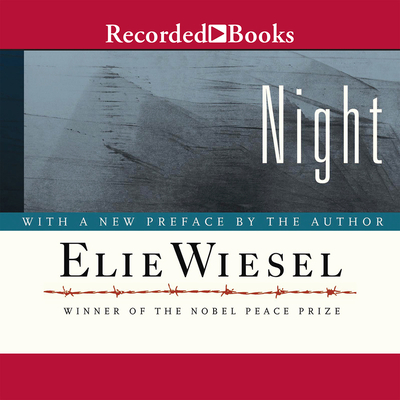 Night - Wiesel, Elie, and Guidall, George (Read by)