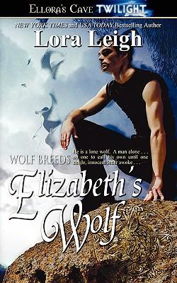 Elizabeth's Wolf - Leigh, Lora