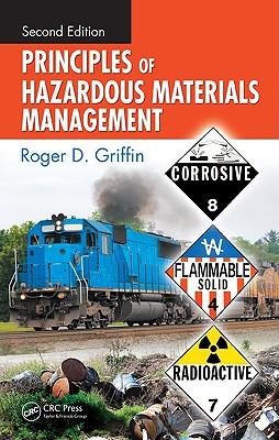 Principles of Hazardous Materials Management - Griffin, Roger D