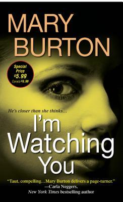 I'm Watching You - Burton, Mary