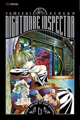 Nightmare Inspector, Volume 6: Yumekui Kenbun -