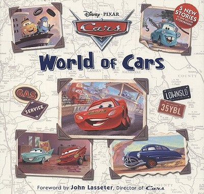 World of Cars - Daly, Catherine, and Lasseter, John (Foreword by)