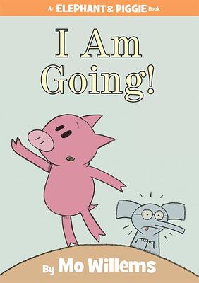 I Am Going! -