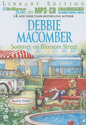 Summer on Blossom Street - Macomber, Debbie, and Delilah (Read by)