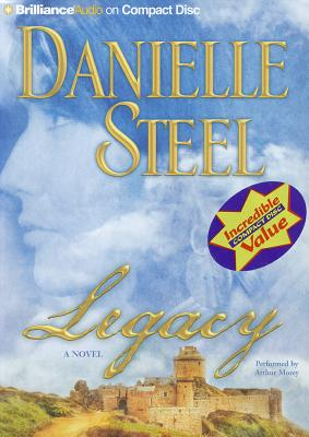 Legacy - Steel, Danielle, and Morey, Arthur (Performed by)