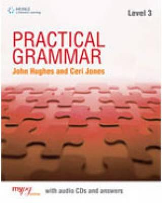 Practical Grammar 3: Student Book Without Key - Riley, David, and Hughes, John, Dr., and Jones, Ceri