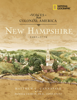 Voices from Colonial America: New Hampshire: 1603-1776 - Auden, Scott, and Taylor, Alan